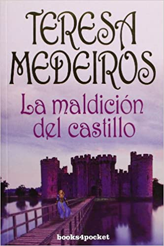 La maldicion del castillo (Books4pocket Romantica) (Spanish Edition) (Spanish) Paperback – January 12, 2009