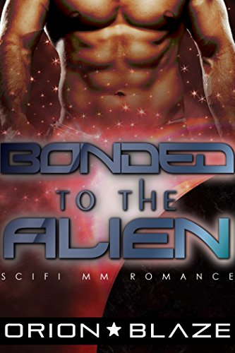 Bonded to the Alien (Mpreg Gay Science-Fiction Romance) (Alien Lovers Book 3)