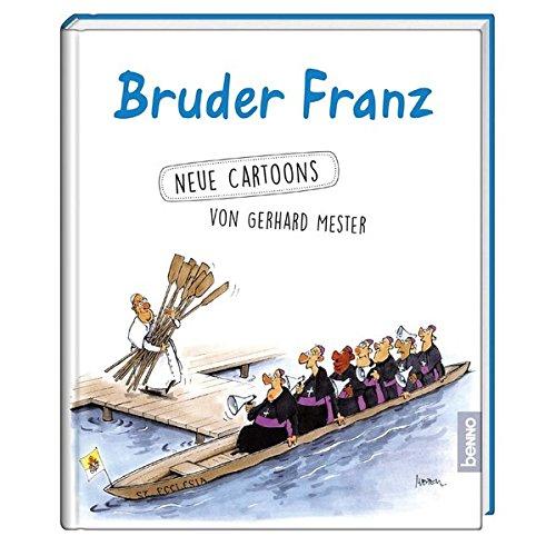 Bruder Franz: Neue Cartoons von Gerhard Meester Gebundenes Buch – 30. September 2016 Gerhard Mester St. Benno 3746248744 Bibel / Humor