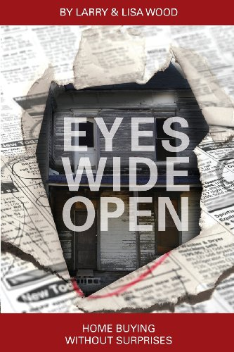 Eyes Wide Open - Home Buying Without Surprises