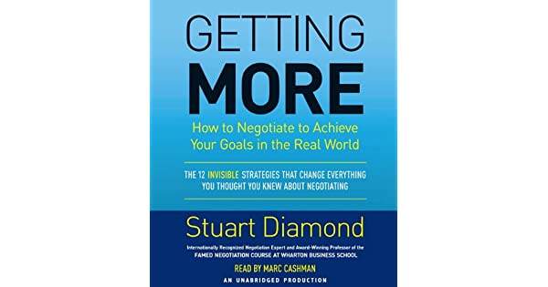 Amazon.com: Getting More: How to Negotiate to Achieve Your ...