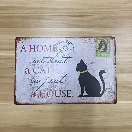 a home without a cat just a house Metal Sign Tin Signs Retro Shabby Wall Plaque Metal Poster Plate 20x30cm Wall Art Plate Bar Home Hotel Decor
