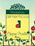 img - for Productos alimenticios 1/ Nutritional Products (Spanish Edition) book / textbook / text book