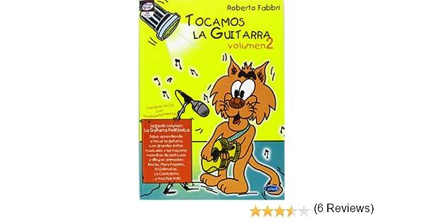 Tocamos la Guitarra, Volumen 2 (Carisch Tunes): Amazon.es: Roberto Fabbri, Guitar: Libros