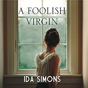 A Foolish Virgin Audiobook