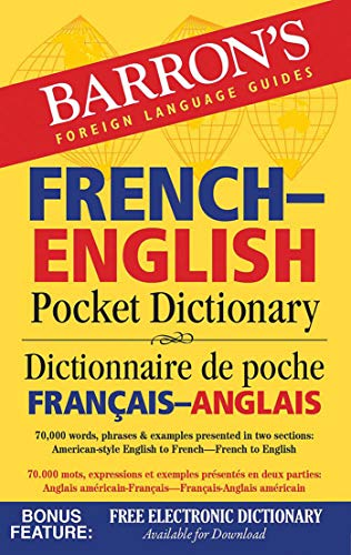 French-English Pocket Dictionary: 70,000 words, phrases & examples (Barron's Pocket Bilingual Dictionaries) (French Edition)