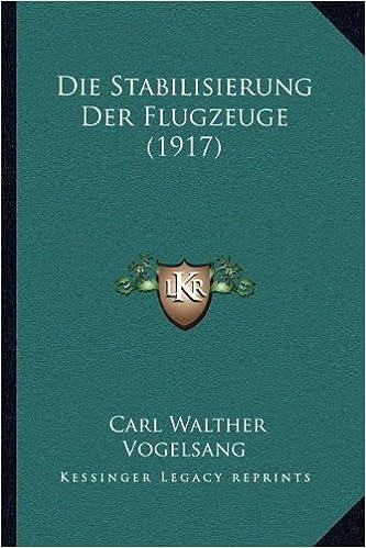 Die Stabilisierung Der Flugzeuge (1917)