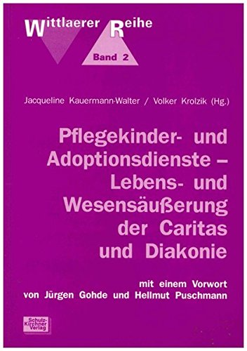 pflegekinder-und-adoptionsdienste-lebens-und-wesensusserung-der-caritas-und-diakonie-wittlaerer-reihe