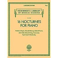 16 Nocturnes for Piano: Schirmer Library of Classics Volume 2140