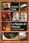 Les masques de l'histoire : Trois siècles d'énigmes par Oudin