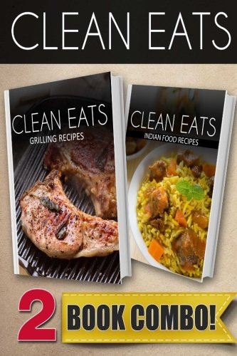 Download grilling recipes and indian food recipes 2 book combo download grilling recipes and indian food recipes 2 book combo clean eats book pdf audio idq7etayr forumfinder Image collections