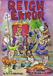 Reign Of Error: A Cartoon Look At The State Of The World