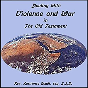 how to explain violence in old testament