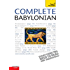 Complete Babylonian Beginner to Intermediate Course: Learn to read, write, speak and understand a new language with Teach Yourself (Complete Languages)