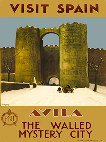 A SLICE IN TIME Visit Spain Avila - The Walled Mystery City Spanish Europe European Vintage Travel Advertisement Art Poster Print. Measures 10 x 13.5 inches (Best Walled Cities In Europe)