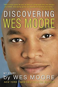 Discovering Wes Moore (The Young Adult Adaptation) by [Moore, Wes]