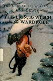The Lion, the Witch and the Wardrobe, C. S. Lewis, 0606065326