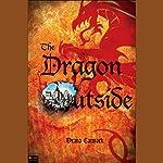 The Dragon Outside | Deana Carmack