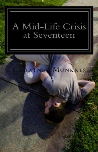 Download A Mid-Life Crisis at Seventeen pdf