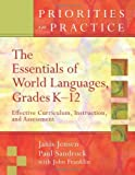 The Essentials of World Languages, Grades K-12, Janis Jensen and Paul Sandrock, 1416605738