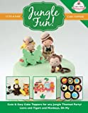 JUNGLE FUN! Cute & Easy Jungle Animal Cake Toppers! (Cute & Easy Cake Toppers Collection)