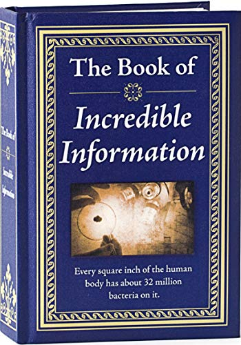 The Book of Incredible Information (Gift Strange Ideas)