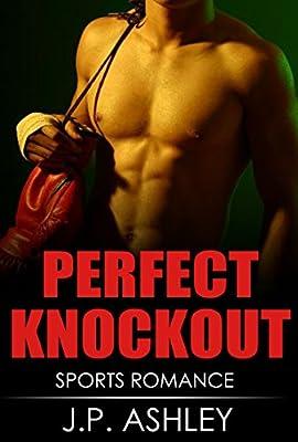 Sports Romance: PERFECT KNOCKOUT: Sports Romance (Clean Romance)