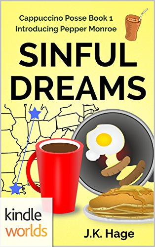 The Miss Fortune Series Sinful Dreams Kindle Worlds Novella Cappuccino Posse