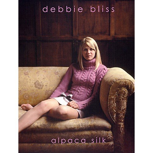 Debbie Bliss Knitting Patterns Alpaca Silk (Debbie Bliss Alpaca Silk)