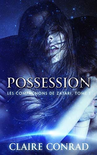 Possession (Les Compagnons de Zatari) (French Edition)