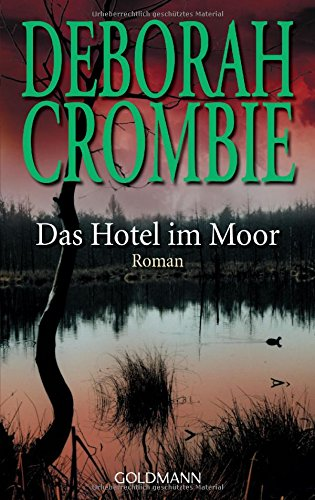 Das Hotel im Moor: Die Kincaid-James-Romane 1 - Roman