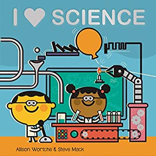 Book Cover: I Love Science: Explore with sliders, lift-the-flaps, a wheel, and more!