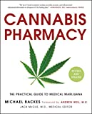 Product review for Cannabis Pharmacy: The Practical Guide to Medical Marijuana -- Revised and Updated