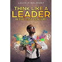 Think like a Leader in the 21st Century
