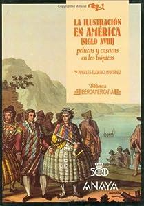 Ilustracion En America, La (Biblioteca iberoamericana) (Spanish Edition)