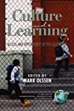 Culture and Learning, Mark Olssen, 1593111789