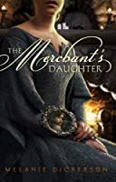 The Merchant's Daughter (Fairy Tale Romance