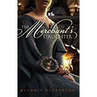 The Merchant's Daughter (Fairy Tale Romance Series Book