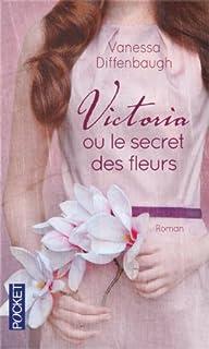 Victoria ou Le secret des fleurs, Diffenbaugh, Vanessa