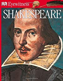 Eyewitness: Shakespeare (Eyewitness Books)