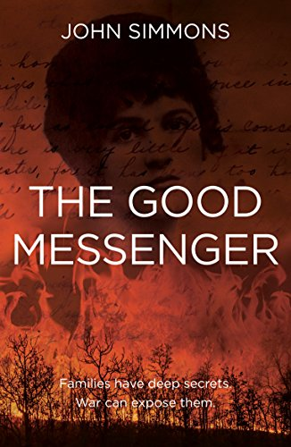 Abbey Messenger - The Good Messenger: an epic tale of love, loyalty and deception