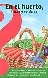 En el Huerto, Frutas y Verduras, Gaud Morel, 9707703628