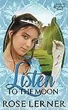 Listen to the Moon (Lively St. Lemeston) (Volume 3)
