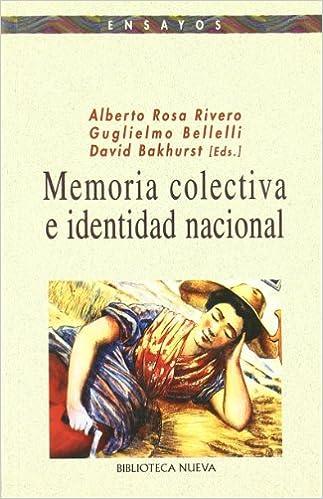 "David Bakhurst, ""Memoria colectiva e identidad nacional"""