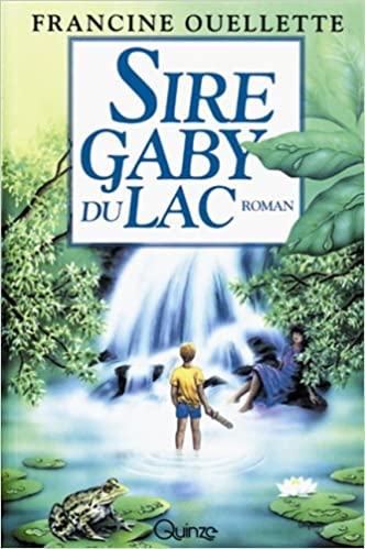 Book Sire Gaby du Lac: Roman (French Edition)