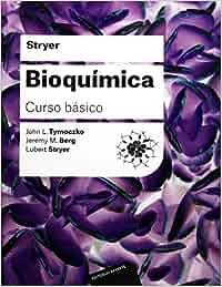 Bioquímica. Curso básico: Amazon.es: Lubert L. Stryer