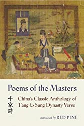 Poems of the Masters: China's Classic Anthology of T'ang and Sung Dynasty Verse (Mandarin Chinese and English Edition)