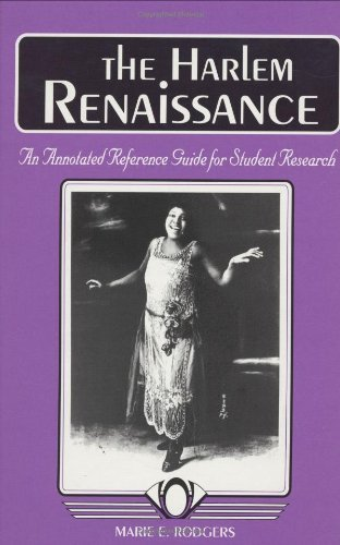 Search : The Harlem Renaissance: An Annotated Reference Guide for Student Research