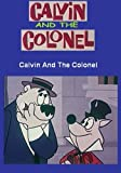 Calvin And The Colonel In Color !