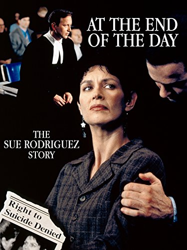 At the End of the Day: The Sue Rodriguez Story on Amazon Prime Video UK